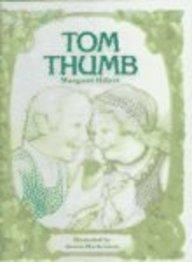 Tom Thumb (Turtleback School & Library Binding Edition) (Modern Curriculum Press Beginning to Read Series)