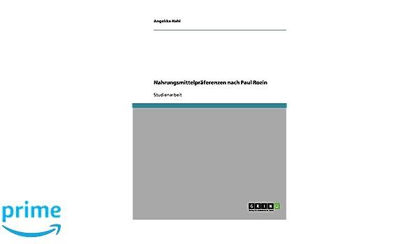 Nahrungsmittelpräferenzen nach Paul Rozin (German Edition)