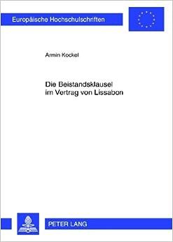 Die Beistandsklausel Im Vertrag Von Lissabon (Europaeische Hochschulschriften / European University Studie)
