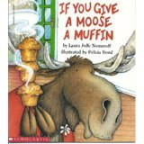 If You Give a Mouse a Cookie and If You Give a Moose A Muffin (Book and Audio CD) (Paperback) [Audio CD]