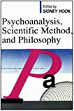 Psychoanalysis, Scientific Method and Philosophy, , 0887388345