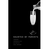 Haunted by Parents
