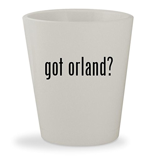 got orland? - White Ceramic 1.5oz Shot - In Orland Park Il Stores