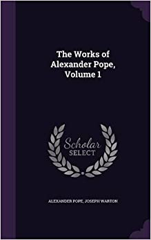 Book The Works of Alexander Pope, Volume 1