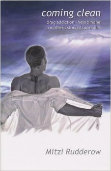 Download Coming Clean: Drug addiction - help & hope a mother's story of surrender PDF