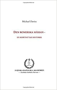 Den romerska m??ssan (Swedish Edition) by Michael Davies (2015-02-26)