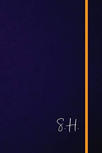 S.H.: Classic Monogram Lined Notebook Personalized With Two Initials - Matte Softcover Professional Style Paperback Journal Perfect Gift for Men and Women [Idioma Inglés] por Personalized Notebooks, Classic