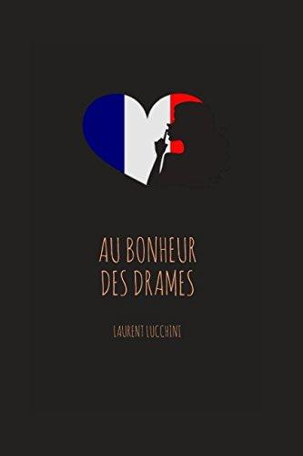 Au Bonheur des Drames  [Lucchini, Laurent] (Tapa Blanda)