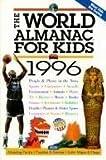 The World Almanac for Kids 1996, , 0886877709