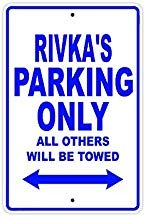 Liz66Ward rivka's Parking Only All Others Will Be Towed Name Gift Novelty Metal Signs Aluminum for Kids Rooms Private Parking Sign 8