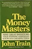 img - for The Money Masters: Nine Great Investors: Their Winning Strategies and How You Can Apply Them book / textbook / text book
