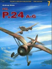 Monographs No. 07 - PZL P.24 A-G Monographs No. 07 - PZL P.24 A-G