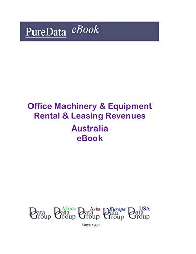 Office Machinery & Equipment Rental & Leasing Revenues in Australia: Product Revenues