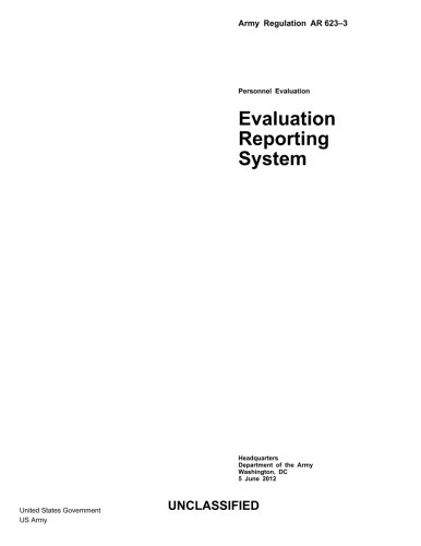 Army Regulation AR 623-3  Personnel Evaluation - Evaluation Reporting System  5 June 2012 pdf epub