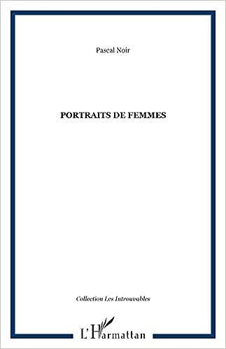 Lire en ligne Portraits de femmes pdf, epub ebook