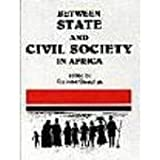 State and Civil Society : Explorations in Political Theory, Chandhoke, Neera, 0803992467
