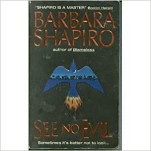 See No Evil by B. A. Shapiro (1996-05-03)