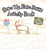 img - for Ears Up, Ears Down: A dog's journey home Activity Book book / textbook / text book
