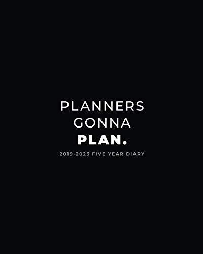 2019-2023 Five Year Diary; Planners Gonna Plan.: Month to View Calendar, Schedule Planner and Appointment Diary (UK Edition) (Agendas, Personal Organisers and Monthly Planners)