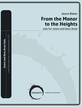 From the Manor to the Heights (Height Snare)