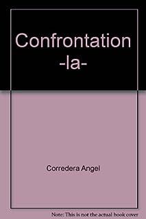 La confrontation : roman