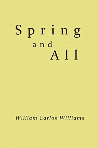 Spring and All [Williams, William Carlos] (Tapa Blanda)