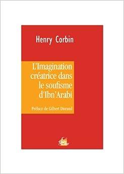 Imagination créatrice dans le soufisme d'Ibn'Arabi