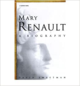 Book [Mary Renault: A Biography] (By: David Sweetman) [published: July, 1994]
