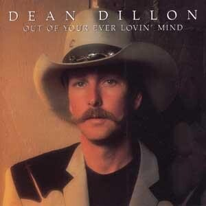 Out of Your Ever Lovin Mind (Dean Dillon Cds compare prices)