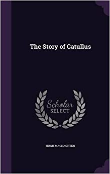 Book The Story of Catullus
