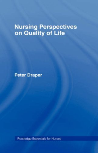 Nursing Perspectives on Quality of Life (Routledge Essentials for Nurses) Pdf