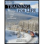 Training for Life : A Practical Guide to Career and Life Planning, Hecklinger, Fred J. and Black, Bernadette M., 078729246X
