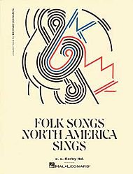E.C. Kerby Folk Songs North America Sings Kodaly Collection Book (Standard) (Song Americas Folk)