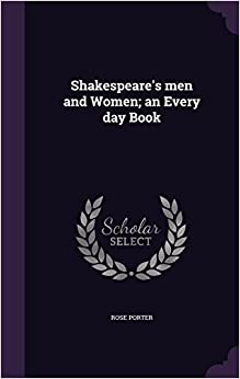 Book Shakespeare's men and Women: an Every day Book