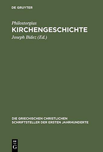 Kirchengeschichte (Die Griechischen Christlichen Schriftsteller Der Ersten Jahr) (German Edition)