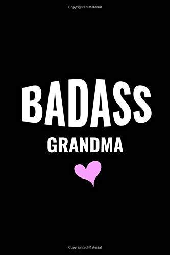 BadAss Grandma: Journal/Notebook (Cute Funny Quote Granny ...