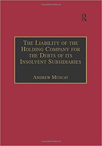 Book The Liability of the Holding Company for the Debts of its Insolvent Subsidiaries