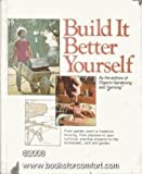 img - for Build It Better Yourself by Organic Gardening Magazine Editors (1977-03-02) book / textbook / text book