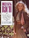 Dressing Rich, Leah Feldon, 0399509801