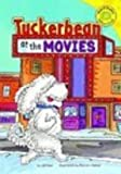 Tuckerbean at the Movies, Jill Kalz, 140485231X