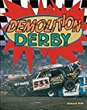 img - for Demolition Derby (Race Car Legends) book / textbook / text book