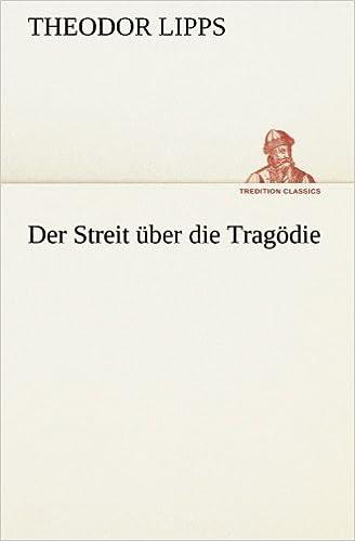 Book Der Streit über die Tragödie (TREDITION CLASSICS)