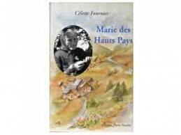 Marie des Hauts Pays, Fournier, Céleste