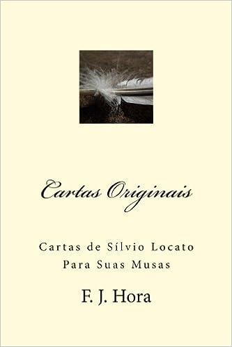 Cartas Originais: Cartas de Sílvio Locato Para Suas Musas ...