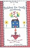 Building the Family Cookbook, Suzanne Fowler and Ruth Catherine Fowler, 0974737003