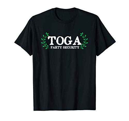 (Toga Party Security Guard Funny)