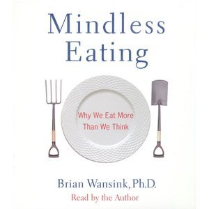 Mindless Eating: Why We Eat More Than We Think [Abridged][Audiobook] (Audio CD) by Example Product Manufacturer