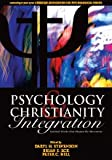 Psychology and Christianity Integration : Seminal Works that Shaped the Movement, , 0979223709