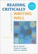 Book Reading Critically, Writing Well - MLA/ APA Update (8th, 10) by Axelrod, Rise B - Cooper, Charles R - Warriner, Alison M [Paperback (2010)]