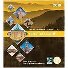 North Carolina State Building Code: Fuel Gas Code 2018